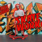 skate workout tuto